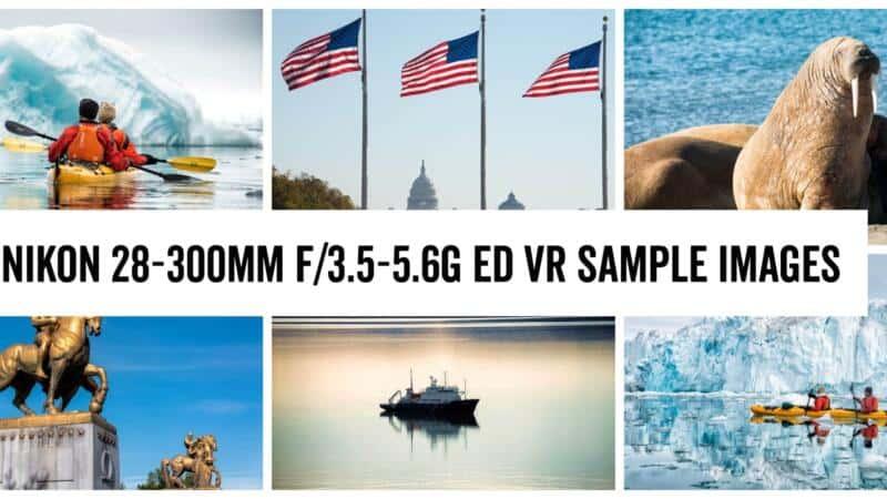 Nikon 28-300mm f/3.5-5.6G ED VR zoom lens sample images